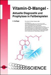 Vitamin-D-Mangel - Aktuelle Diagnostik und Prophylaxe in Fallbeispielen