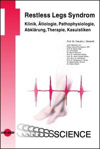 Restless Legs Syndrom - Klinik, Ätiologie, Pathophysiologie, Abklärung, Therapie, Kasuistiken