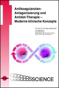 Antikoagulanzien-Antagonisierung und Antidot-Therapie – Moderne klinische Konzepte