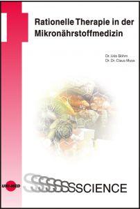 Rationelle Therapie in der Mikronährstoffmedizin