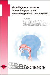 Grundlagen und moderne Anwendungspraxis der nasalen High-Flow-Therapie (NHF)