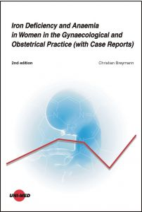 Iron Deficiency and Anaemia in Women in the Gynaecological and Obstetrical Practice (with Case Reports)