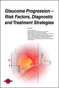 Glaucoma Progression - Risk Factors, Diagnostic and Treatment Strategies