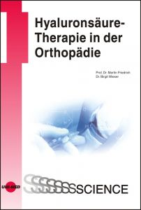 Hyaluronsäure-Therapie in der Orthopädie