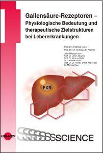 Gallensäure-Rezeptoren – Physiologische Bedeutung und therapeutische Zielstrukturen bei Lebererkrankungen