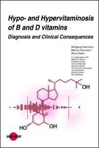 Hypo- and Hypervitaminosis of B and D vitamins - Diagnosis and Clinical Consequences