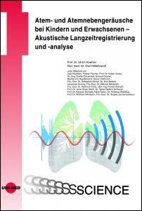 Atem- und Atemnebengeräusche bei Kindern und Erwachsenen - Akustische Langzeitregistrierung und -analyse