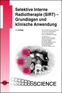 Selektive Interne Radiotherapie (SIRT) - Grundlagen und klinische Anwendung