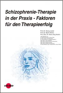 Schizophrenie-Therapie in der Praxis - Faktoren für den Therapieerfolg