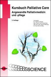 Kursbuch Palliative Care. Angewandte Palliativmedizin und -pflege