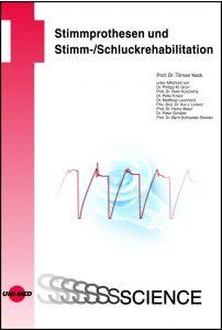 Stimmprothesen und Stimm-/Schluckrehabilitation