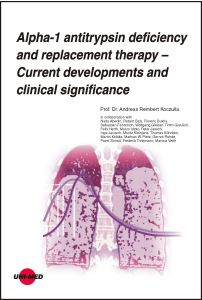 Alpha-1 antitrypsin deficiency and replacement therapy - Current developments and clinical significance