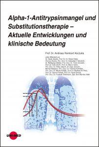 Alpha-1-Antitrypsinmangel und Substitutionstherapie – Aktuelle Entwicklungen und klinische Bedeutung