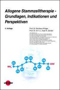 Allogene Stammzelltherapie - Grundlagen, Indikationen und Perspektiven