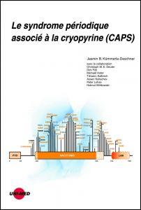 Le syndrome périodique associé à la cryopyrine (CAPS)