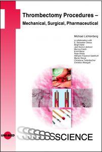 Thrombectomy Procedures - Percutaneous Mechanical, Vascular Surgical, Pharmaceutical