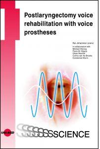 Postlaryngectomy voice rehabilitation with voice prostheses