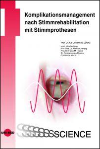Komplikationsmanagement nach Stimmrehabilitation mit Stimmprothesen