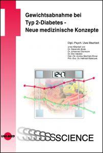 Gewichtsabnahme bei Typ 2-Diabetes - Neue medizinische Konzepte