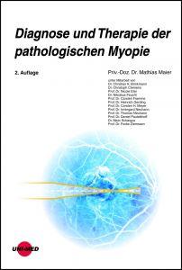 Diagnose und Therapie der pathologischen Myopie