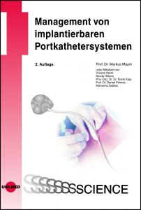 Management von implantierbaren Portkathetersystemen