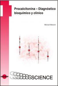 Procalcitonina – Diagnóstico bioquímico y clínico