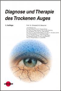 Diagnose und Therapie des Trockenen Auges