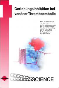 Gerinnungsinhibition bei venöser Thromboembolie