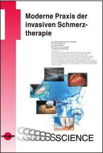 Moderne Praxis der invasiven Schmerztherapie