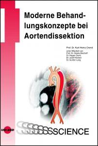 Moderne Behandlungskonzepte bei Aortendissektion