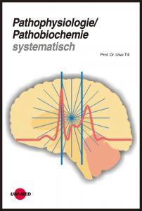 Pathophysiologie / Pathobiochemie systematisch