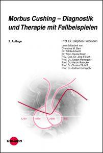 Morbus Cushing - Diagnostik und Therapie mit Fallbeispielen
