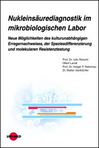Nukleinsäurediagnostik im mikrobiologischen Labor