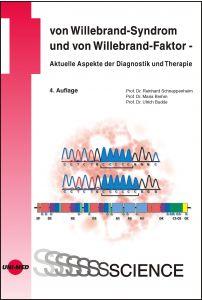 von Willebrand-Syndrom und von Willebrand-Faktor - Aktuelle Aspekte der Diagnostik und Therapie