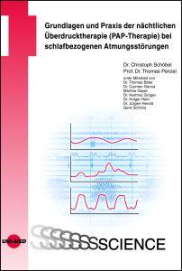 Grundlagen und Praxis der nächtlichen Überdrucktherapie (PAP-Therapie) bei schlafbezogenen Atmungsstörungen