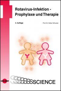 Rotavirus-Infektion - Prophylaxe und Therapie