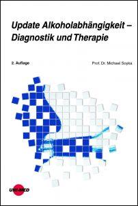Update Alkoholabhängigkeit - Diagnostik und Therapie