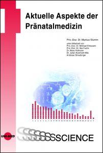 Aktuelle Aspekte der Pränatalmedizin