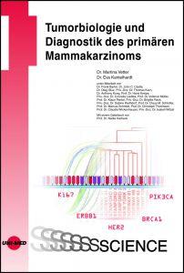 Tumorbiologie und Diagnostik des primären Mammakarzinoms