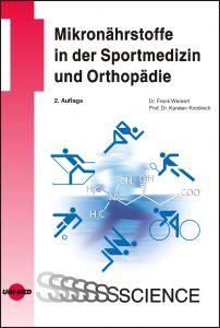 Mikronährstoffe in der Sportmedizin und Orthopädie