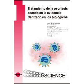 Tratamiento de la psoriasis basado en la evidencia: Centrado en los biológicos