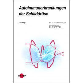 Autoimmunerkrankungen der Schilddrüse