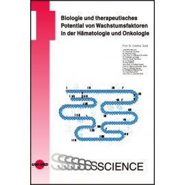 Biologie und therapeutisches Potential von Wachstumsfaktoren in der Hämatologie und Onkologie