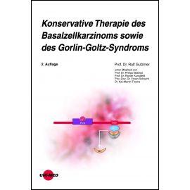 Konservative Therapie des Basalzellkarzinoms sowie des Gorlin-Goltz-Syndroms