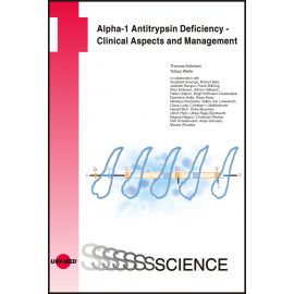 Alpha-1 Antitrypsin Deficiency - Clinical Aspects and Management