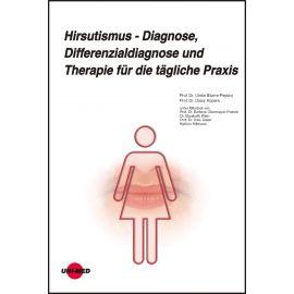 Hirsutismus - Diagnose, Differenzialdiagnose und Therapie für die tägliche Praxis