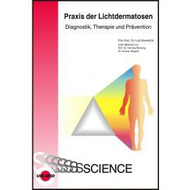 Praxis der Lichtdermatosen - Diagnostik, Therapie und Prävention