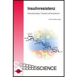Insulinresistenz – Pathophysiologie, Therapie und Perspektiven