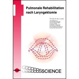 Pulmonale Rehabilitation nach Laryngektomie