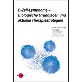 B-Zell-Lymphome - Biologische Grundlagen und aktuelle Therapiestrategien